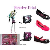 Monster Total:boneca + Sapatilha +bolsa +carteirac/relógio