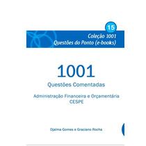 Ebook 1001 Questões Administração Financeira E Orçamentária