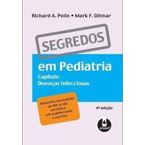Segredos Em Pediatria - Doenças Infecciosas,4ª Ed. Pdf