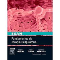 Ebook Egan Fundamentos De Terapia Respiratoria, 9ª Ed