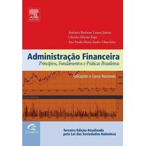 Administração Financeira - Princípios, Fundamentos E Prática