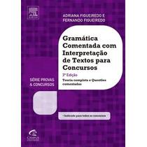 Gramática Comentada Com Interpretação De Textos (digital)