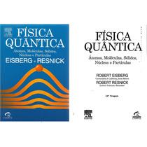 Física Quantica Eisberg E Resnick-imediato -bookstore Rabbit