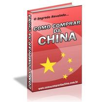 Como Comprar Da China Ganhe Dinheiro + Brinde + Frete Grátis