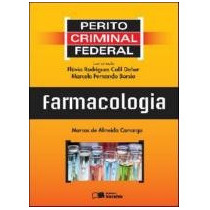 Livro Perito Criminal Federal - Farmacologia - 1ª Edição Mar