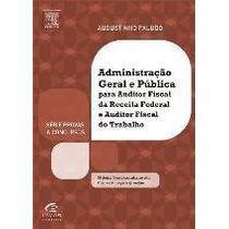 Livro Administração Geral E Pública - Vicente Paludo, August