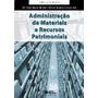 Administração De Materiais E Recursos Patrimoniais - 3ª Ediç
