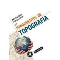 Fundamentos De Topografia - Série Tekne Saraiva, Sérgio; Tul