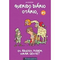 Querido Diário Otário - Os Adultos Podem Virar Gente? - Vol.