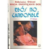 Ebook Ebós Magia Enfeitiçante Candomblé Feitiços Magia Negra