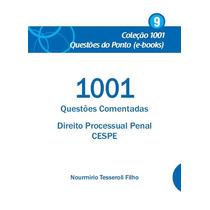 Ebook 1001 Questões Comentadas Direito Processual Penalcespe