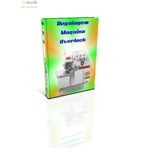 Manual Regulagem De Máquina De Costura Ind.