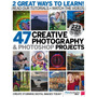47 Creative Photography & Photoshop Projects - Ebook