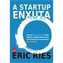 Startup Enxuta, A Formato: Epub Autor: Ries, Eric Idioma