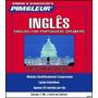 Curso Pimsleur Inglês I - Inglês Para Brasileiros 2015