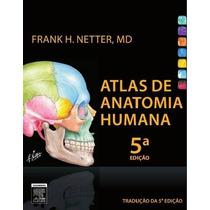 Atlas Anatomia Humana, Netter 5 Edição (edição Digital)