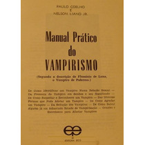 O Manual Prático Do Vampirismo - Paulo Coelho.raro! E-book