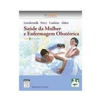 Saude Da Mulher E Enfermagem Obstetrica Formato: Epub Aut