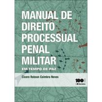 Manual De Direito Processual Penal Militar (edição Digital)