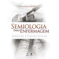 Semiologia Para Enfermagem - Conceitos E Prática Clínica (e