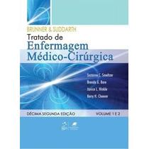 Tratado De Enfermagem Médico-cirúrgica - Brunner E Suddarth