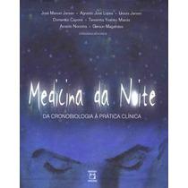 Medicina Da Noite (digital) Formato: Epub Subtítulo: Clini