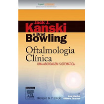 Oftalmologia Clinica - 7ªedição, Autor: Kanski, Jack J.