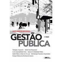 Gestão Pública - 3ª Ed. 2014 (edição Digital) Nascimento, E