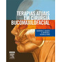 Terapias Atuais Em Cirurgia Bucomaxilofacial (2014) Bagheri,