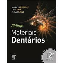 Phillips Materiais Dentarios, 12ª Edição (2013)