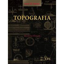Topografia Autor: Mccormac, Jack, 5ª Edição (2006), Formato