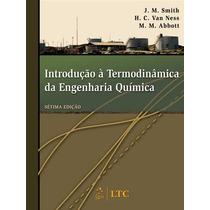 Introduçao A Termodinamica Da Engenharia Quimica, Autor: Abb