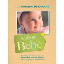 A Vida Do Bebe Formato: Epub (digital)