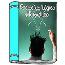 Raciocínio Lógico E Matemático Para Concursos
