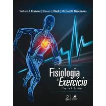 Fisiologia Do Exercicio - Teoria E Pratica - 1ª Edição (2013