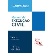Manual De Execução Civil 5ª Ed. 2015 Marcelo Abelha Digital