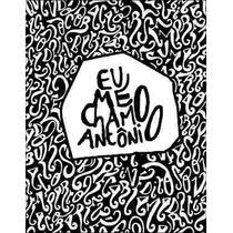 E-book - Eu Me Chamo Antônio - Frete Grátis