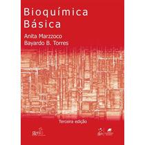 Bioquimica Basica - Marzzoco, Anita - 3ª Edição (2007)