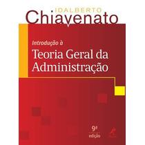 Introdução À Teoria Geral Da Administração - 9ª Ed. 2014 Chi
