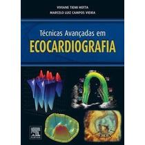 E-book Técnicas Avançadas Em Ecocardiografia - Viviane