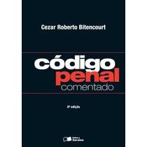 Ebook Código Penal Comentado Cezar Roberto (2014) 8ª Ed