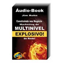 Áudio Livro Construindo Seu Negócio De Marketing Multinível