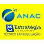 Anac 2016 Estratégia Técnico Em Regulação Pacote Completo