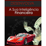 E-book Livro Inteligencia Financeira
