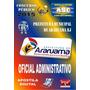Apostila Prefeitura De Araruama Rj Oficial Administrativo 1