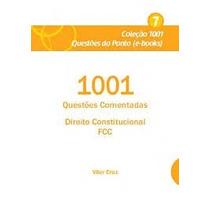 Ebook 1001 Questões Comentadas Direito Constitucional Fcc