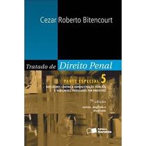 E-book Tratado De Direito Penal V5 - Cezar Roberto - 7ed