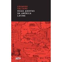 E-book As Veias Abertas Da América Latina - Eduardo Galeano