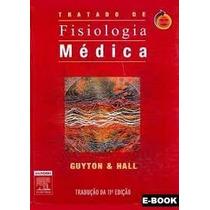 Tratado De Fisiologia Médica, 11ª Edição, Guyton E Hall.