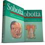 Sobotta - Atlas De Anatomia Humana - 21ª Edição (2 Volumes)